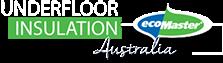 Underfloor Insulation Australia